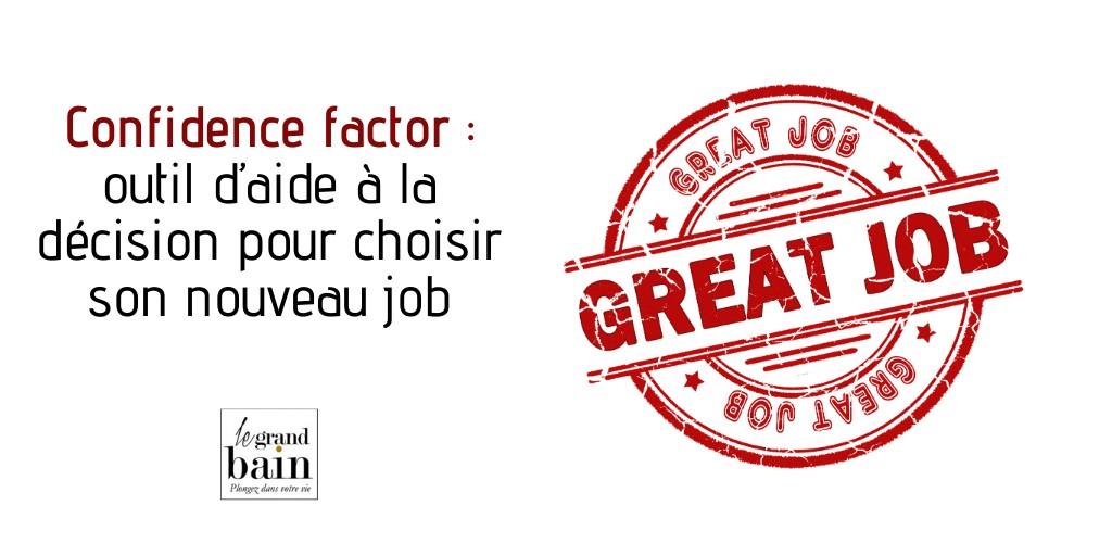 Confidence factor : un outil pour choisir un nouveau job