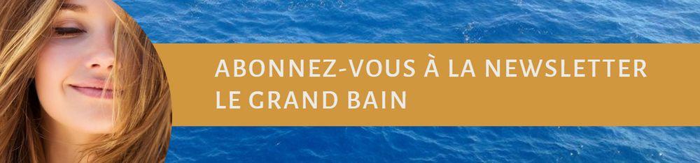 Newsletter Le Grand Bain
